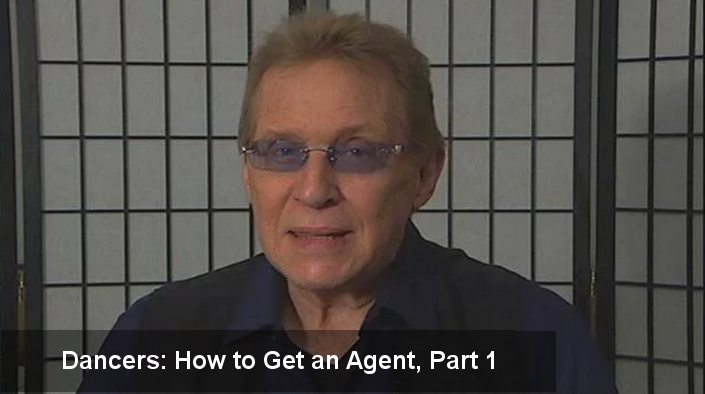 Dancers - How to Get an Agent, Part 1