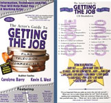 An Actors Guide to Getting the Job by Carolyne Barry and Kevin E. West