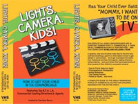 Lights! Camera! Kids! by Carolyne Barry
