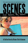 Scenes for Teens by Diane Christiansen