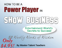 How to Be a Power Player in Show Business