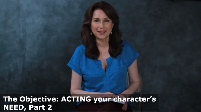 The Objective-An Actors NEED
