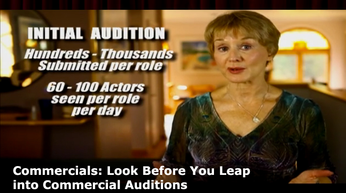Look Before You Leap into Commercial Auditions