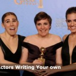 Actors Writing Their Own Material