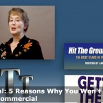 5 Reasons You Wont Book the Commercial