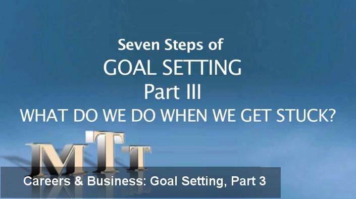 Goal Setting, Part 3